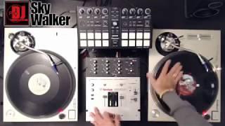 Special Video  DJ SkyWalker   Freestyle Scratch #01   Hip Hop DJ Lesson