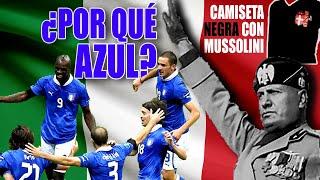 Por qué la camiseta de ITALIA es AZUL Historia del fútbol