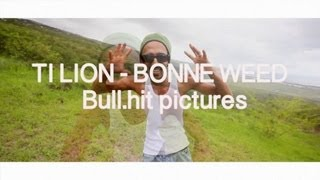 Ti lion - Bonne weed 2 remix
