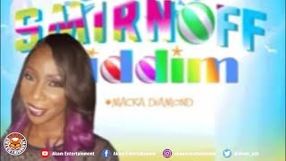 Macka Diamond - Fake Friends (Raw) [Smirnoff Riddim] June 2018