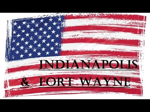 "An adventure in USA: ""Indianapolis & Fort Wayne"""