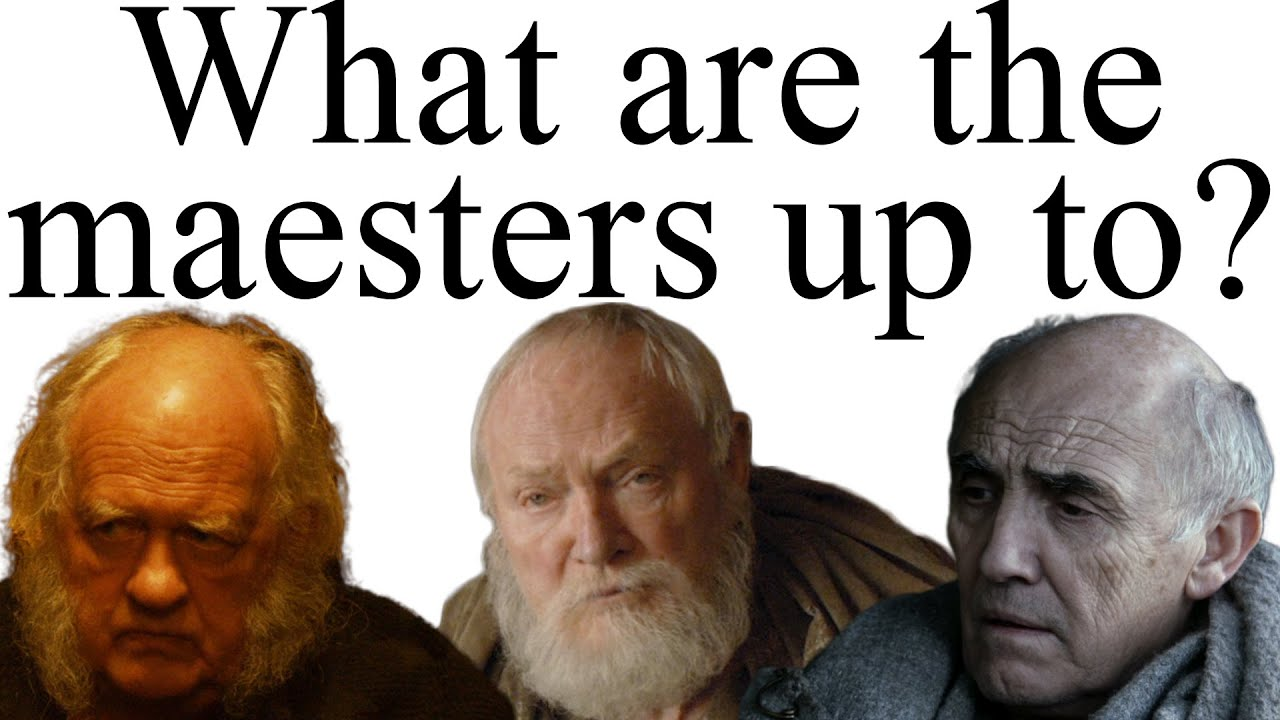 Image result for The Maesters GOT