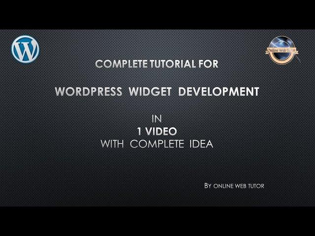 Complete tutorial for Widget Development in wordpress for beginners  in 1 video | Widget Development