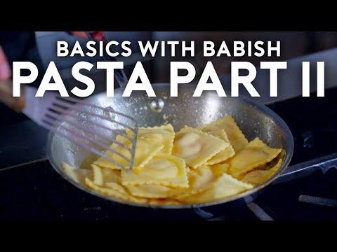 Pasta Part II: Filled Pasta   Basics with Babish