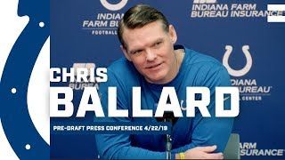 Chris ballard talks draft preparation