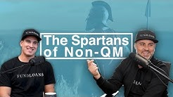 The Spartans of Non-QM I Million Dollar Mortgage Experience