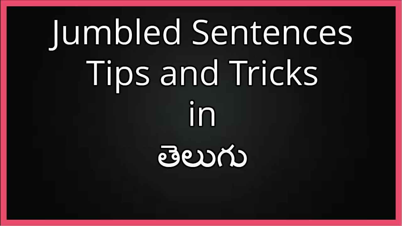 English Jumbled Sentence Tips and Trick In తెలుగు | Akshara Institute