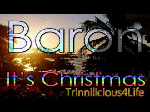 Baron - It's Christmas.(  Parang music )