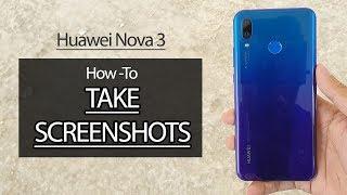How to Take Screenshots on Huawei Nova 3 / Nova 3i / P20