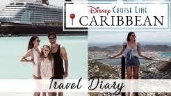 Disney Cruise 2018 - 7 Day Eastern Caribbean // Brittany Xavier
