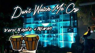 Download Lagu Cek Sound - Don't Watch Me Cry - Dangdut Koplo + Angklung + Njaran mp3