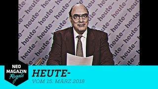 heute- vom 15. März 2018 | NEO MAGAZIN ROYALE mit Jan Böhmermann - ZDFneo