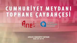 ANTALYA CUMHURİYET MEYDANI TOPHANE
