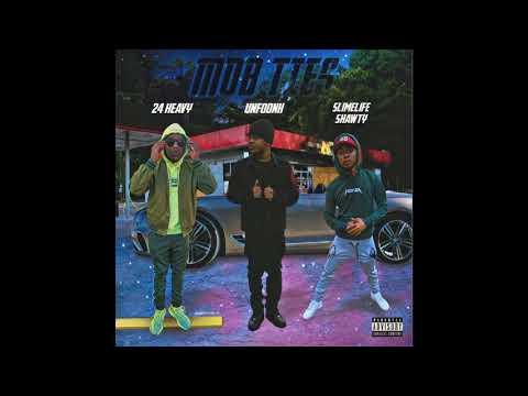 Unfoonk - Mob Ties Ft. 24 Heavy & Slime Life Shawty
