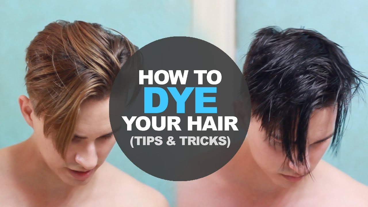 How To Dye Mens Hair At Home Diy Mens Hairstyle Tutorial Youtube