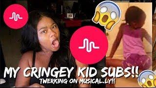 REACTING TO MY KID SUBSCRIBERS CRINGEY TWERKING MUSICAL.LYS!