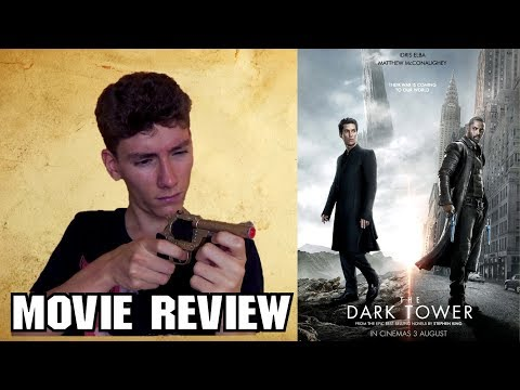 The Dark Tower [Fantasy Movie Review]