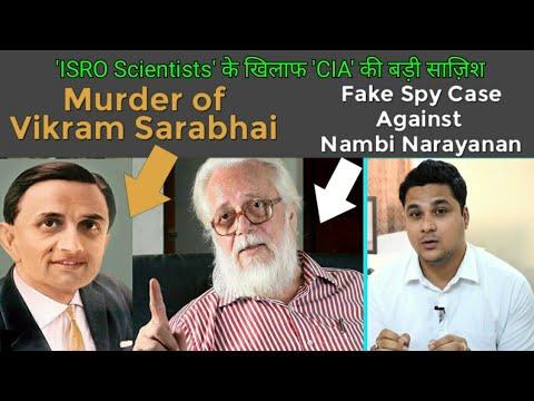 CIA Sabotage - Nambi Narayanan Fake Spy Case, Vikram Sarabhai Murder