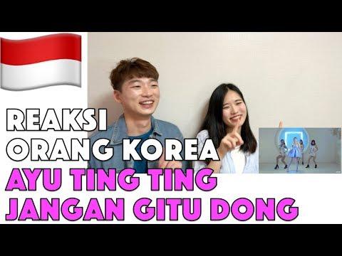 Orang Korea Reaksi Ayu Ting Ting - Jangan Gitu Dong (Official Music Video) Reaction