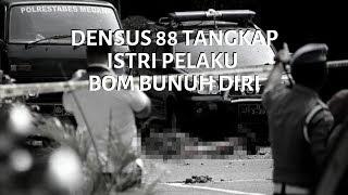 Densus 88 Tangkap Istri Pelaku Bom Bunuh Diri di Polrestabes Medan