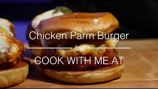 Chicken Parmesan Burger - Simple, Easy, Tasty & Delicious - COOK WITH ME.AT