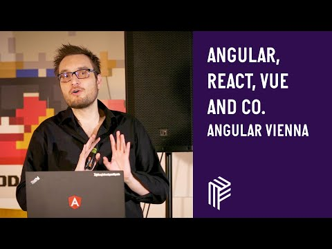 Angular Vienna, Angular, React, Vue and co. Harmoniously united, January 2019 thumbnail