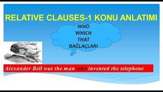 Relative clauses-1  Who- Which- That konu anlatımı