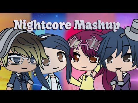 Nightcore Mashup// Gacha Life