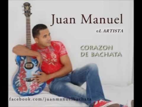 Juan Manuel  Corazon de bachata