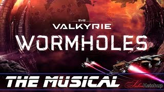 Wormhole (Time Warp) - Eve Valkyrie Musical (Karaoke version)