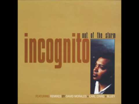 Incognito - Out Of The Storm (Morales Sleaze Mix by David Morales)