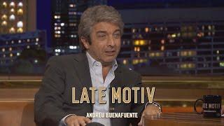 LATE MOTIV - Ricardo Darín. El entrevistado ideal | #LateMotiv219