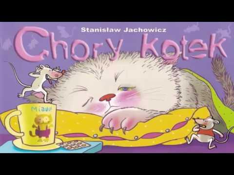 Wierszyk Dla Dzieci Na Dobranoc 1 Chory Kotek Youtube