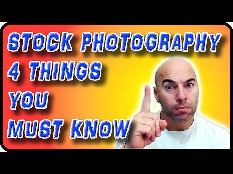 Four Things in Stock Photography You Must Know - Stock Photography Ep. 4