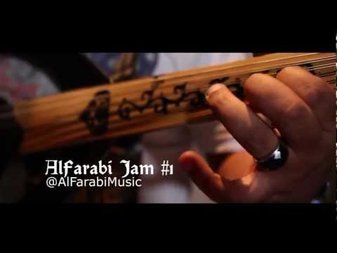 Al Farabi  Jam session #1    المقطوعة الفارابية الأولى  الفارابي