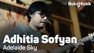 Video BukaMusik: Adhitia Sofyan - Adelaide Sky download MP3, 3GP, MP4, WEBM, AVI, FLV Juni 2018