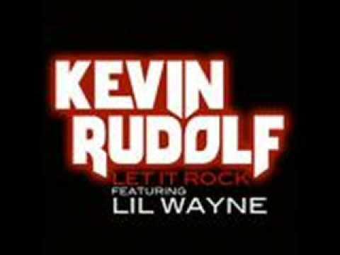 Kevin Rudolf  Let It Rock Lyrics