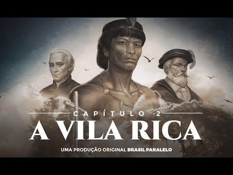 Capítulo 2 - A Vila Rica | Brasil - A Última Cruzada