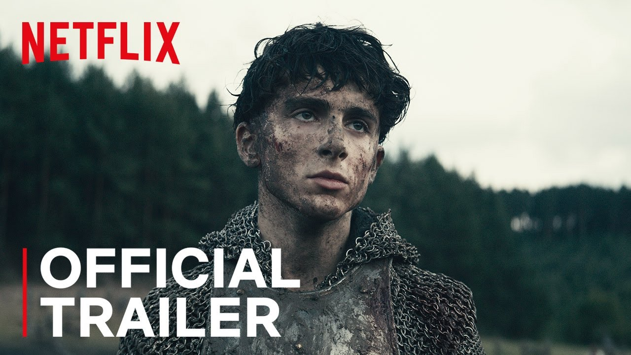 The King Timothee Chalamet Robert Pattinson Final Trailer Netflix Film Youtube