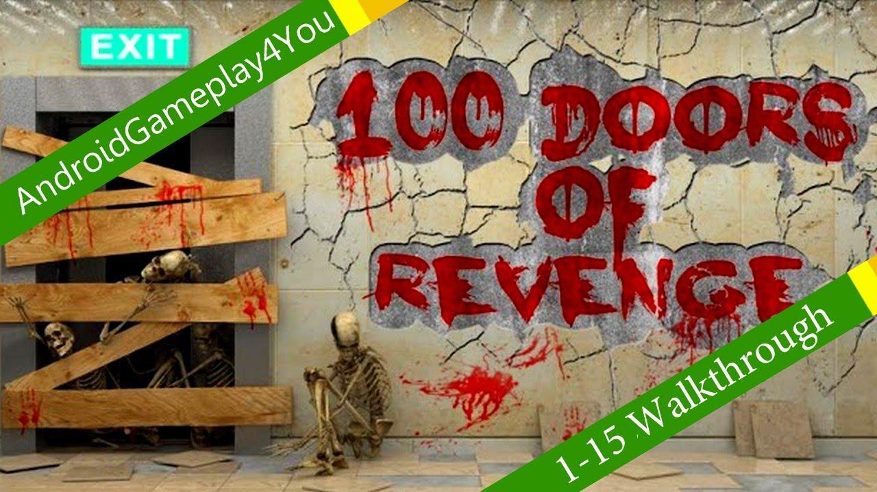 100 Doors Of Revenge 1 15 Levels Walkthrough Youtube