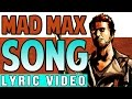 "Mad Max Game Song: ""Don't Stop Now"" by TryHardNinja LYRIC VIDEO"