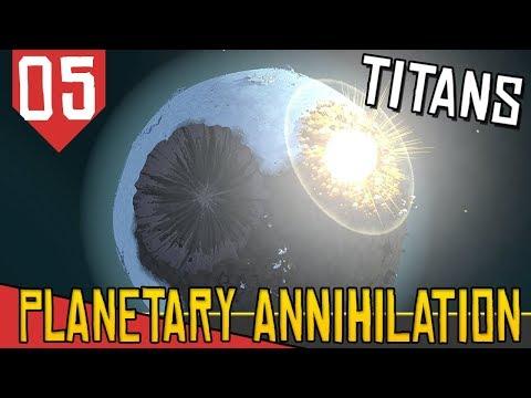 BOMBA ATÔMICA E TITAN ARTILHEIRO- Planetary Annihilation Titans #05 [Série Gameplay Português PT-BR]
