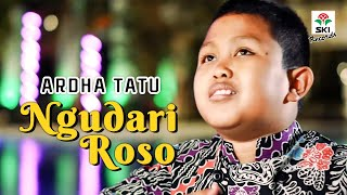Ardha Tatu - Ngudari Roso (Official Music Video)