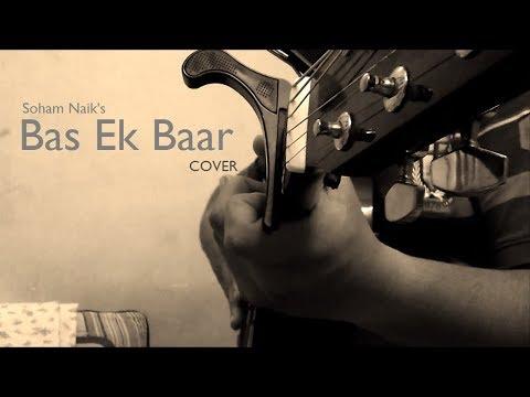 Bas Ek Baar - Cover