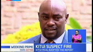 Kitui Suspect Fire: Committee report shows it was arson