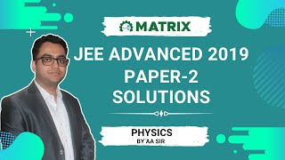 JEE Advanced 2019 Physics PAPER 2 Solutions