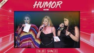 Blue Space Oficial - Matinê - HUMOR - 25.03.18