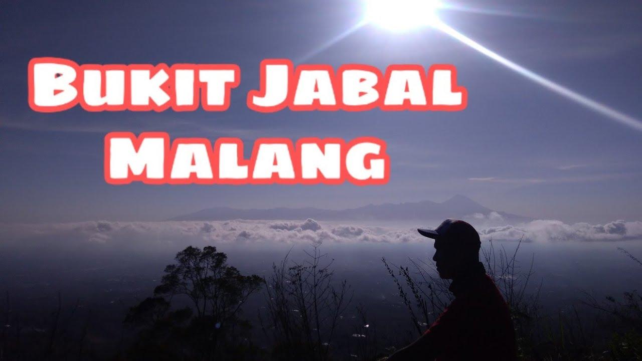 Bukit Jabal Malang Bukitjabal Bukitjabalmalang Malanghits Youtube