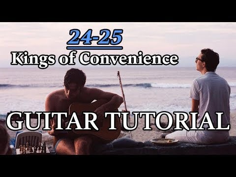 "How To Play ""24-25"" By Kings Of Convenience - GUITAR TUTORIAL"
