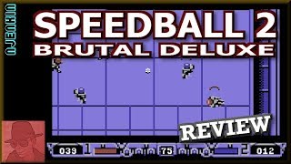 Speedball 2 : Brutal Deluxe - on the Commodore 64 !! with Commentary